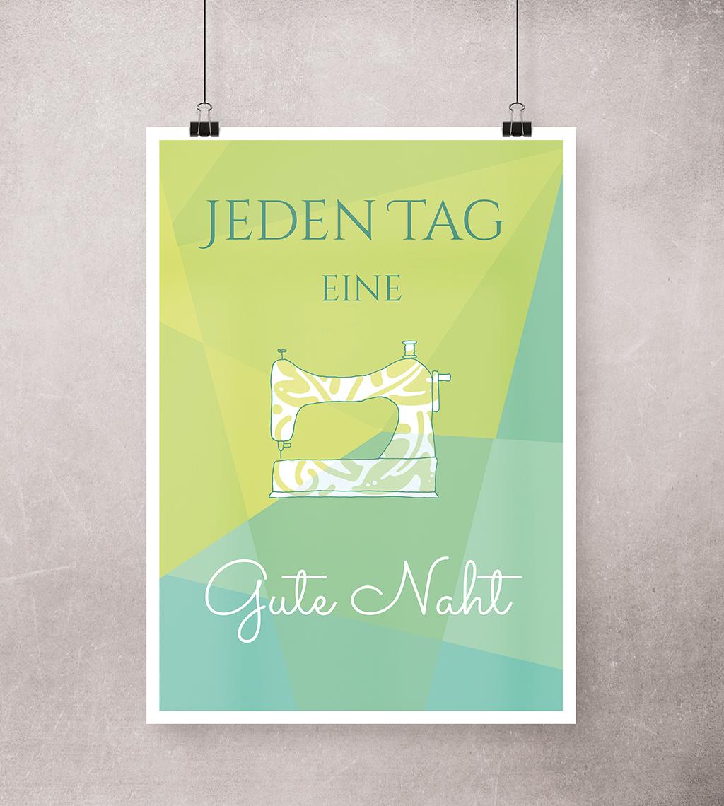 Nähen Poster: Jeden Tag eine Gute Naht